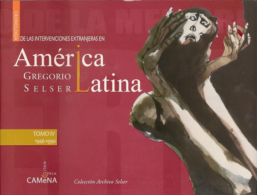Intervenciones extranjeras en América Latina, de Gregorio Selser